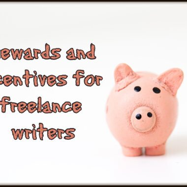 rewards and incentives for freelance writers