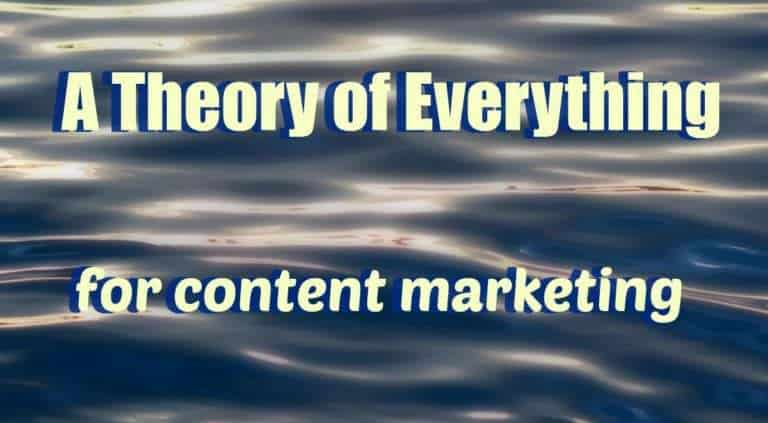 theory of everything for content marketing