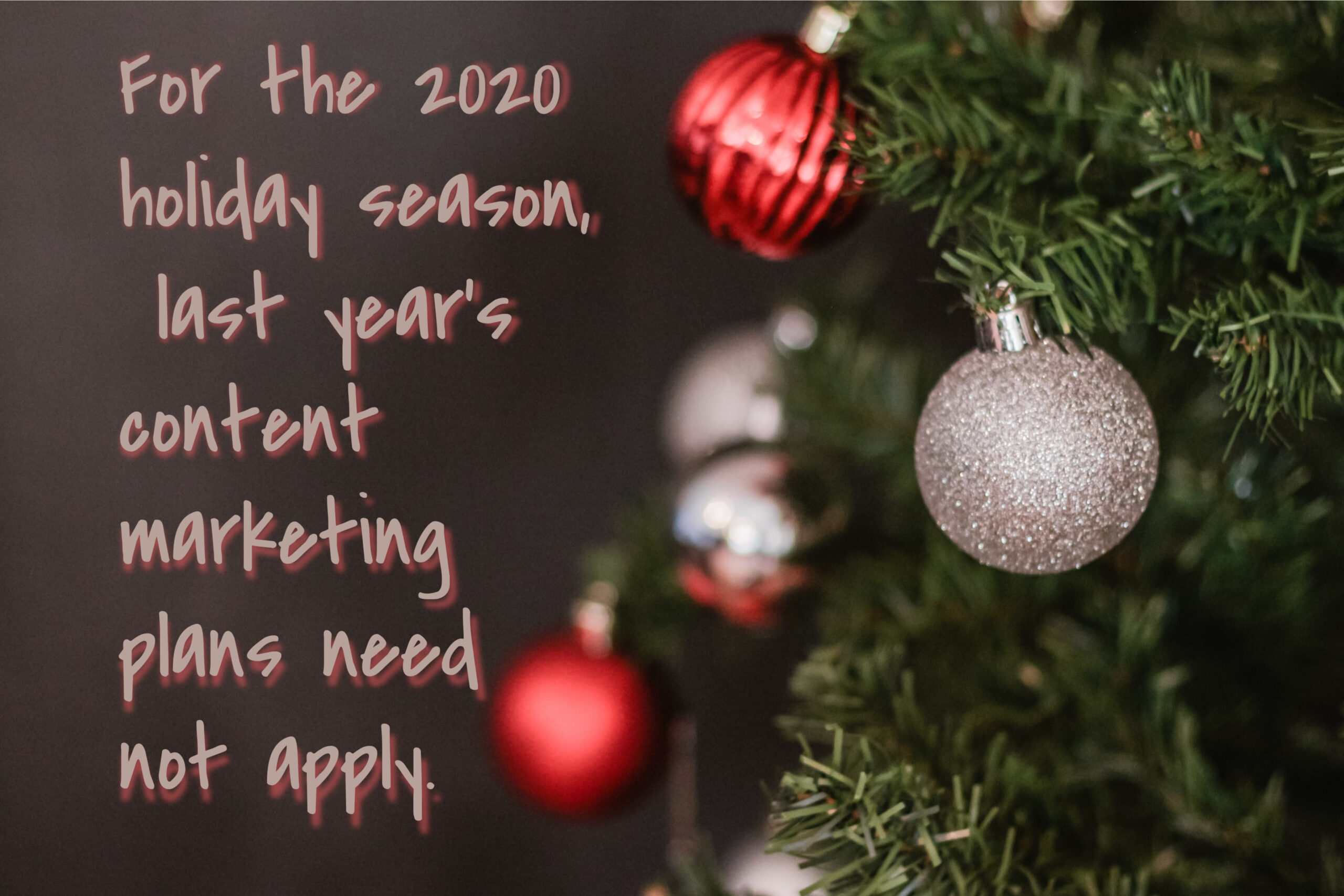 Content marketing for the 2020 holiday season